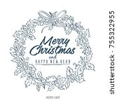 merry christmas and happy new... | Shutterstock .eps vector #755322955