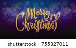 merry christmas on the... | Shutterstock .eps vector #755327011