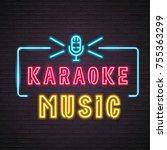 karaoke neon light glowing with ... | Shutterstock .eps vector #755363299