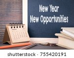 new year new opportunities.... | Shutterstock . vector #755420191