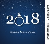 2018 happy new year greeting... | Shutterstock .eps vector #755501395