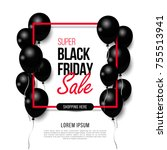 black friday  big sale  black... | Shutterstock .eps vector #755513941