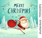 merry christmas  santa claus... | Shutterstock .eps vector #755524591