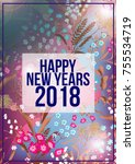 happy new year 2018 background... | Shutterstock . vector #755534719