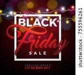 black friday sale  illustration ... | Shutterstock . vector #755596261
