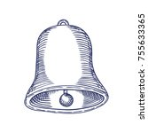 hand drawn bell engrave sketch. ... | Shutterstock .eps vector #755633365