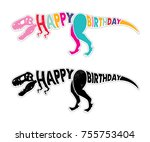 birthday card with dinosaur.... | Shutterstock .eps vector #755753404