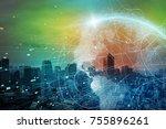 smart city and global network... | Shutterstock . vector #755896261