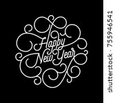 happy new year flourish... | Shutterstock .eps vector #755946541