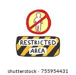 restricted area sign doodle | Shutterstock .eps vector #755954431