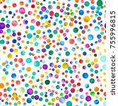 watercolor confetti seamless... | Shutterstock . vector #755996815