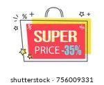 super price  35  discount promo ...   Shutterstock .eps vector #756009331