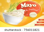 mayonnaise brand in a plate... | Shutterstock .eps vector #756011821