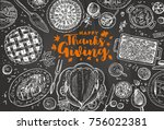 hand drawn thanksgiving dinner... | Shutterstock .eps vector #756022381