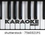 karaoke text   karaoke night   Shutterstock . vector #756032191