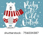 cute winter card with hand... | Shutterstock .eps vector #756034387