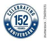 152 years anniversary logo... | Shutterstock .eps vector #756054151