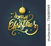 merry christmas text design.... | Shutterstock .eps vector #756089569