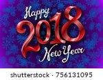 2018 happy new year design... | Shutterstock .eps vector #756131095