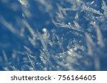 macro image of ice crystals in... | Shutterstock . vector #756164605