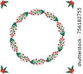 christmas themed berries wreath ... | Shutterstock . vector #756182755