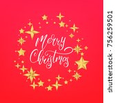 merry christmas text lettering... | Shutterstock .eps vector #756259501