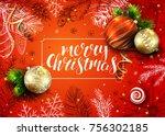 handwritten inscription merry... | Shutterstock .eps vector #756302185