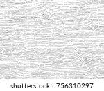 hand drawn wood pattern  wood...   Shutterstock .eps vector #756310297