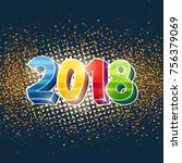 2018 new year card with fun... | Shutterstock .eps vector #756379069