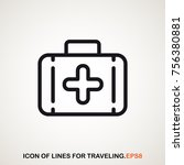medical kit icon of lines for... | Shutterstock .eps vector #756380881