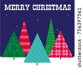 christmas trees vector graphic... | Shutterstock .eps vector #756397561