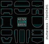 "hud borders pack ""lagoon"". sci...   Shutterstock .eps vector #756434341"