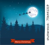 christmas nightly landscape . | Shutterstock . vector #756441319