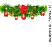 christmas garland with... | Shutterstock . vector #756461464
