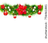christmas garland with... | Shutterstock .eps vector #756461881