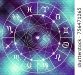 magic circle with zodiacs sign... | Shutterstock .eps vector #756471265