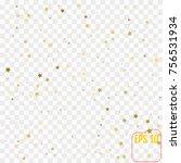 gold star confetti rain festive ... | Shutterstock .eps vector #756531934