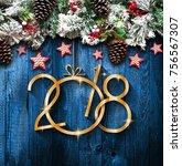 2018 happy new year and  merry... | Shutterstock . vector #756567307