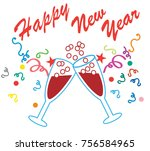 happy new year. champagne... | Shutterstock .eps vector #756584965