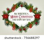 christmas card with fir branch... | Shutterstock .eps vector #756688297