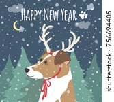 new year card with the symbol... | Shutterstock .eps vector #756694405