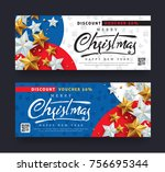 christmas and new year voucher... | Shutterstock .eps vector #756695344