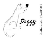 vector doggy. hand made sketch. ... | Shutterstock .eps vector #756705325