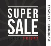 black friday sale background... | Shutterstock .eps vector #756719131