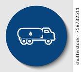 car transports oil sign. vector.... | Shutterstock .eps vector #756732511