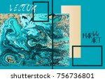 marbled blue and gold abstract... | Shutterstock .eps vector #756736801