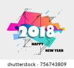 happy new year 2018 vector... | Shutterstock .eps vector #756743809