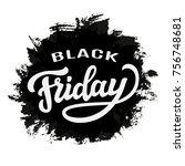 black friday typography... | Shutterstock . vector #756748681