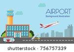 airport  terminal  ground work  ... | Shutterstock .eps vector #756757339
