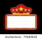 neon marquee sign | Shutterstock . vector #75683818